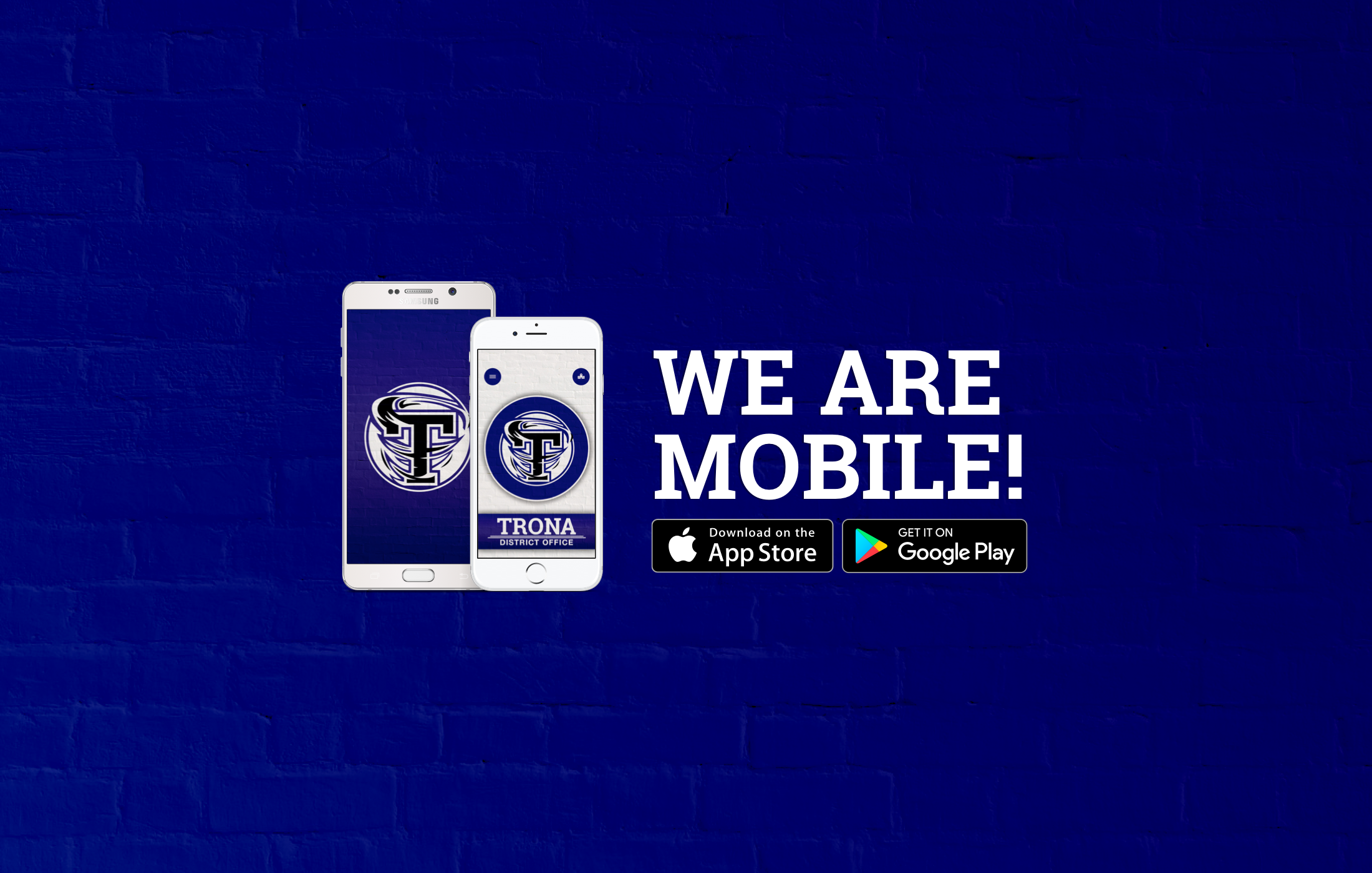We are mobile on Apple and Google Play